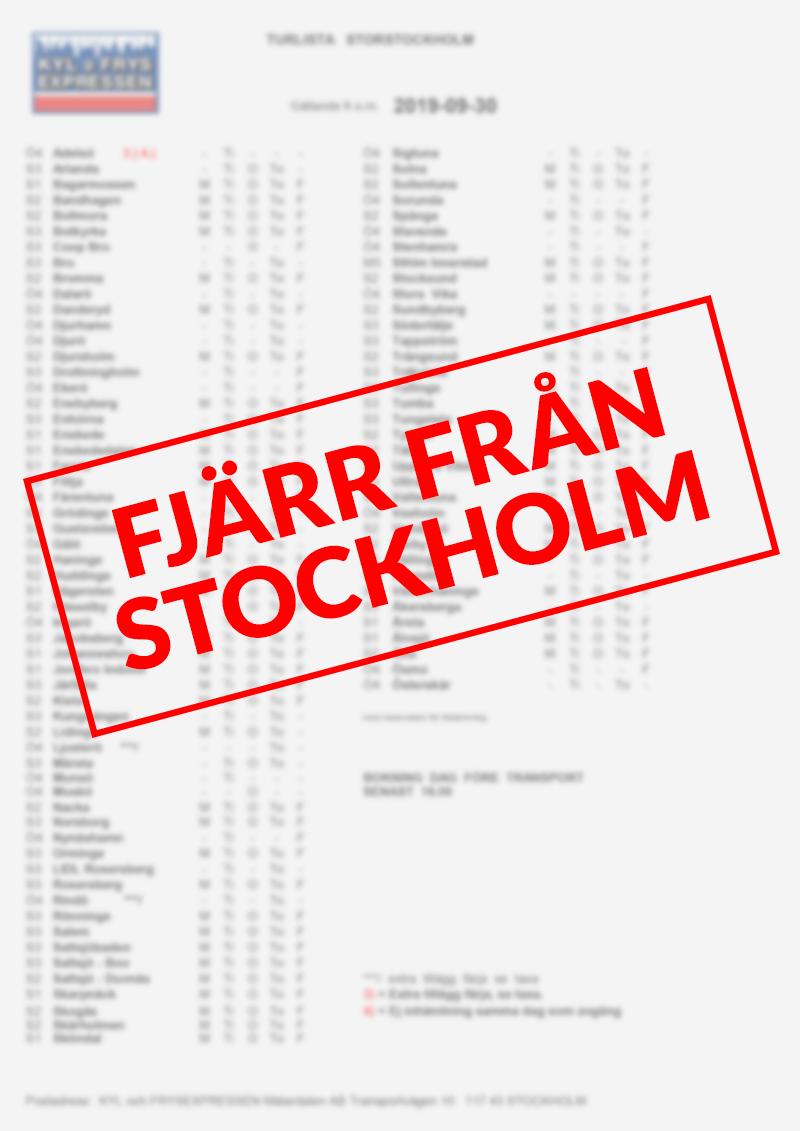 Kyl & Frysexpressen Mälardalen AB - Turlista Fjärr från Stockholm