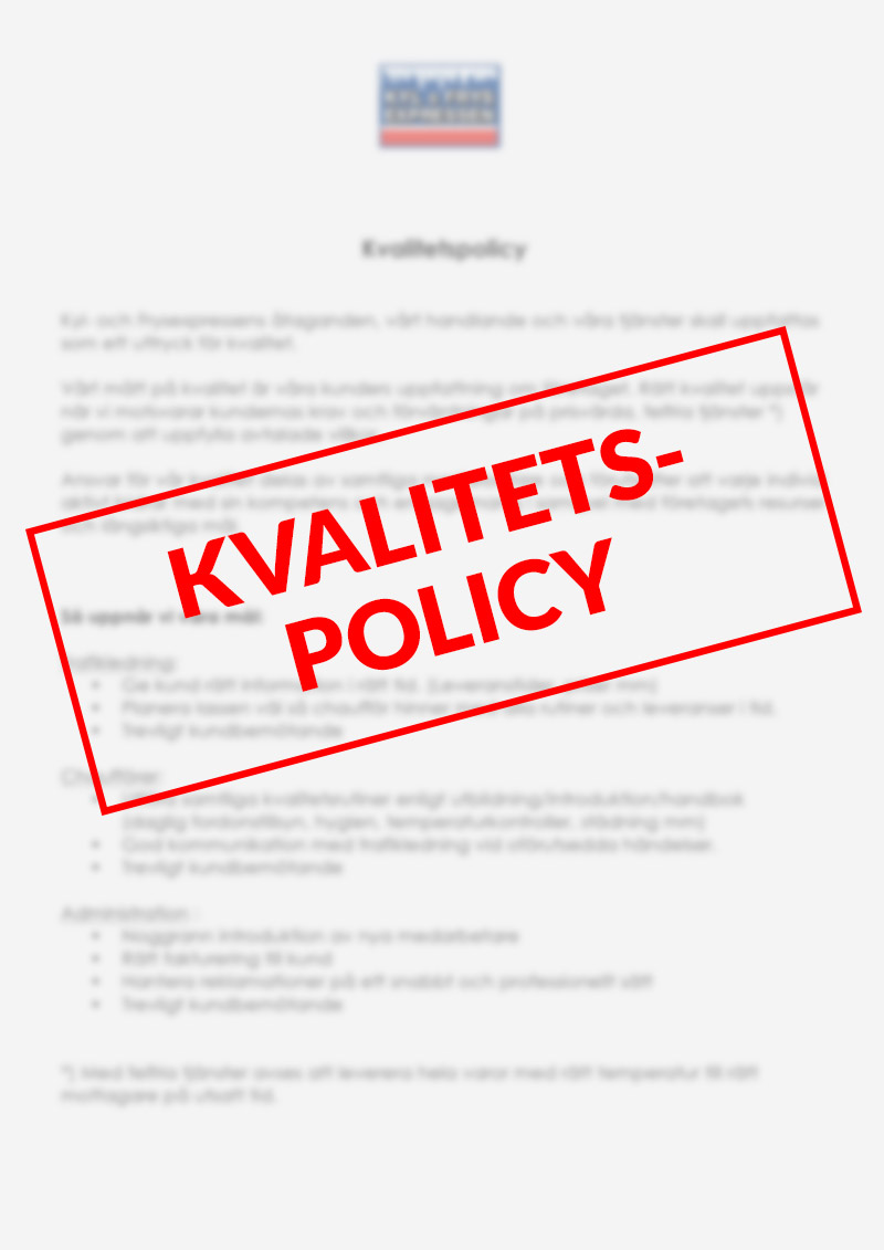 Kyl & Frysexpressen Mälardalen AB - Kvalitetspolicy